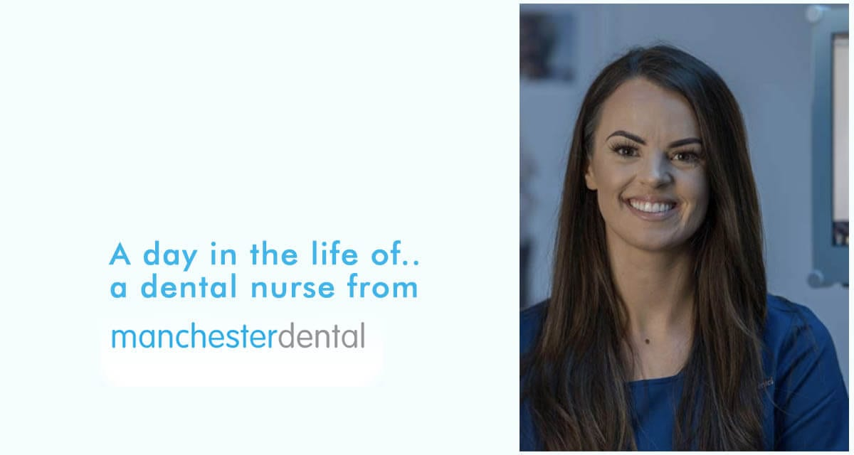 A Day In The Life Of A Manchester Dental Nurse